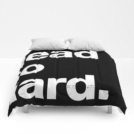 Read So Hard.  Comforters
