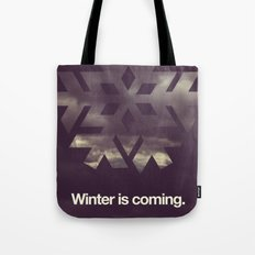 Winter is coming. Tote Bag