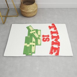 """Simple and creative """"Times Is Money"""" tee design. Perfect for gift to your family and friends!  Rug"""