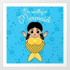 I'm Really a Mermaid Art Print
