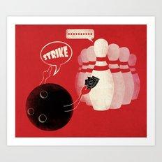 Strike! Art Print