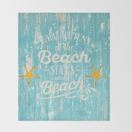 Happy Beach Life- Saying on aqua wood Throw Blanket