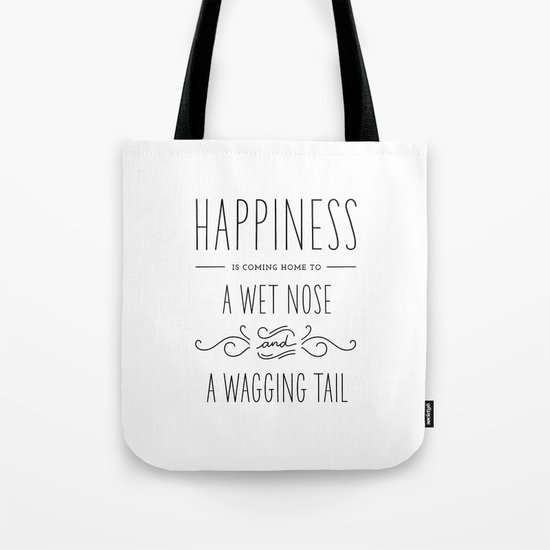 Happiness Is A Wet Nose - Simple Tote Bag