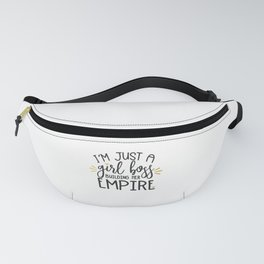 I'm Just A Girl Boss Fanny Pack