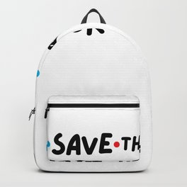 Save the Drama for your Mama Friends Backpack