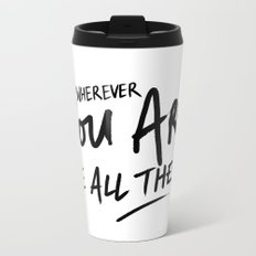 Be All There #2 Metal Travel Mug