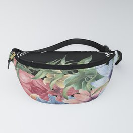 LIFE IS BEAUTIFUL Fanny Pack