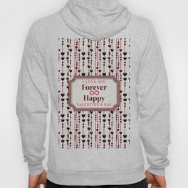 I Love You Forever Happy Valentine's Day Hoody