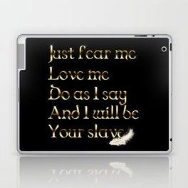 Just Fear Me (black bg) Laptop & iPad Skin
