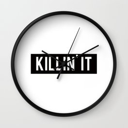 Killin' It Typography Wall Clock