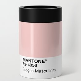 MANTONE® Fragile Masculinity Can Cooler