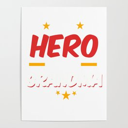 Military Service National Service Army Navy I Have A Hero I Call Her Grandma Gift Poster