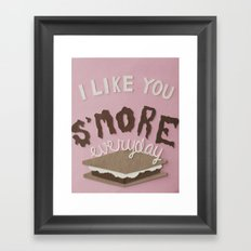 I Like You S'MORE Everyday Framed Art Print