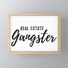 Real Estate Gangster Framed Mini Art Print