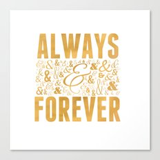 Always & Forever Canvas Print