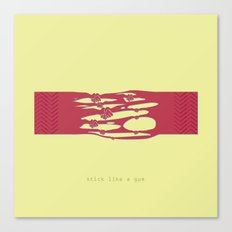 Stick like a gum Canvas Print