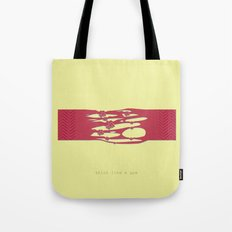 Stick like a gum Tote Bag