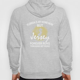 Florida Is My Home But Jersey Forever Hoody