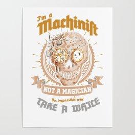 Awesome Machinist Clockwork Steampunk Machine Operator Poster