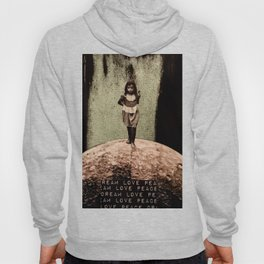 Safe Spaces - Taking Refuge in the Matrix of Love, Peace, and Dreams Hoody