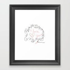 I Love You Framed Art Print