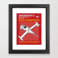 Swordfish Service and Repair Manual Framed Art Print