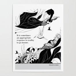 "Philip K. Dick ""Go insane"" cat literary quote Poster"