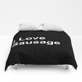 I Love Sausage Comforters