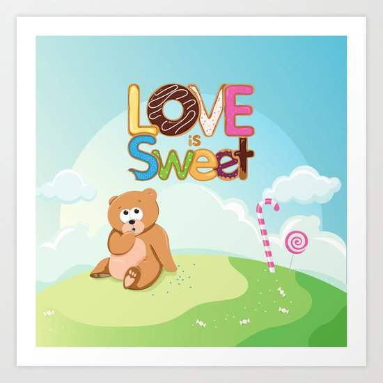 Love is Sweet Art Print
