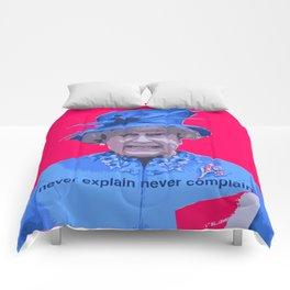 Never explain Never complain Comforters