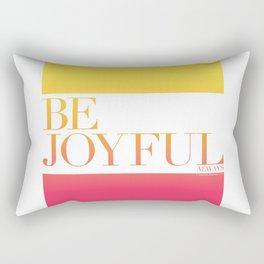 Be Joyful Always Rectangular Pillow
