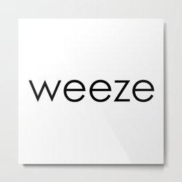 Weeze Metal Print