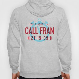 For a Good Time, Call Fran Hoody