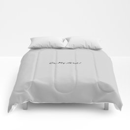 The 'Oh My God' Quote I Comforters