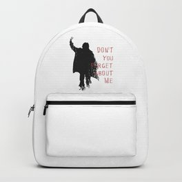 Don't Forget About Me, 1985. Artwork for Wall Art, Prints, Posters, Tshirts, Men, Youth, Women Backpack