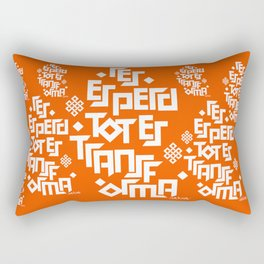 Res es perd tot es transforma Rectangular Pillow