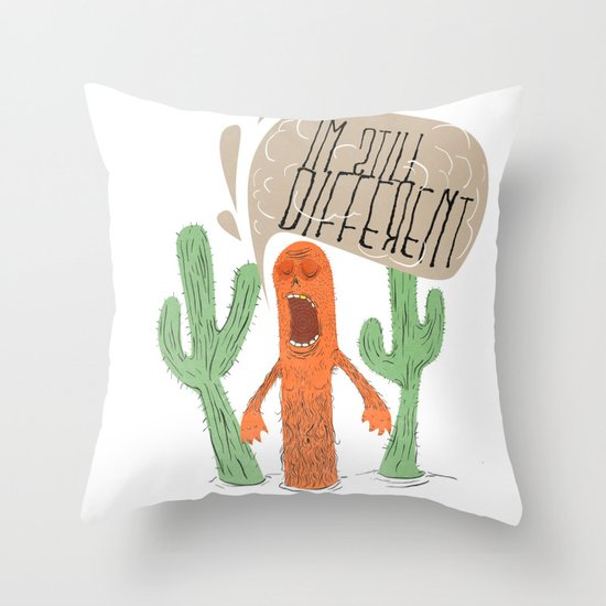 IM STILL DIFFERENT! Throw Pillow