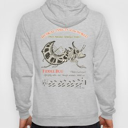Musical Insects of the World  FIDDLE BUG Hoody