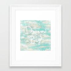 Dream Big (Turquoise) Framed Art Print