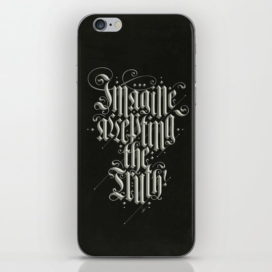 Imagine Accepting The Truth! iPhone & iPod Skin