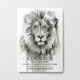 Lion Courage Motivational Quote Watercolor Painting Metal Print