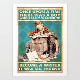 Writer A Boy Who Really Wanted To Become A Writer Art Print