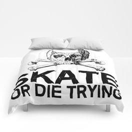 Skate: Or Die Trying Comforters