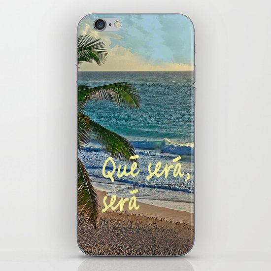 QUE SERA, SERA iPhone & iPod Skin