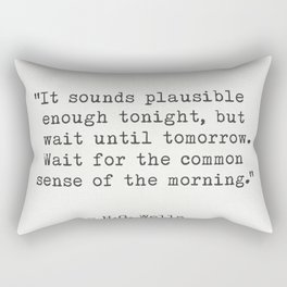 "H.G. Wells ""It sounds plausible enough tonight..."" Rectangular Pillow"
