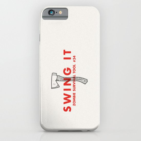 Swing it - Zombie Survival Tools iPhone & iPod Case