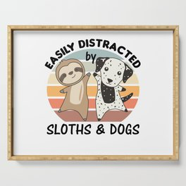 Easily Distracted By Sloths And Dogs Dalmatians Serving Tray