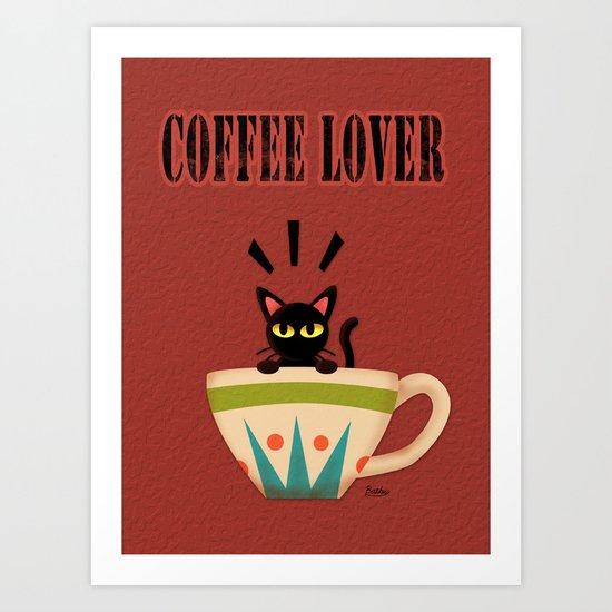 COFFEE LOVER Art Print