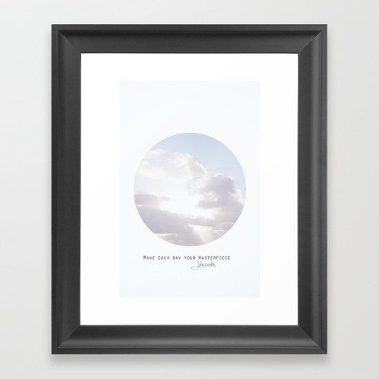 Make Each Day Your Masterpiece I Framed Art Print