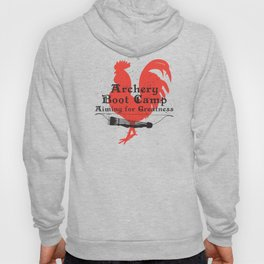 Archery Boot Camp >>-----> Aiming for Greatness Hoody